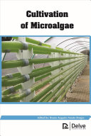 Cultivation of Microalgae Book