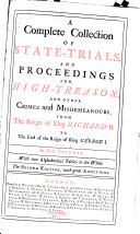 A Complete Collection of State trials  and Proceedings for High treason  and Other Crimes and Misdemeanours  1388 1648