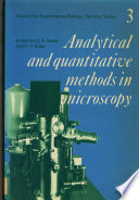 Society For Experimental Biology Seminar Series Volume 3 Analytical And Quantitative Methods In Microscopy