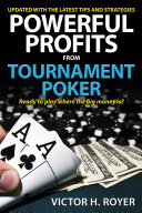 Powerful Profits From Tournament Poker