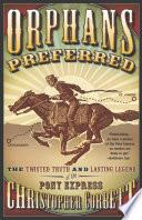 Orphans Preferred