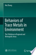 Behaviors of Trace Metals in Environment