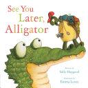 See You Later, Alligator Pdf/ePub eBook