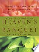 """Heaven's Banquet: Vegetarian Cooking for Lifelong Health the Ayurveda Way"" by Miriam Kasin Hospodar"
