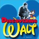 Discovering Walt