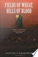 Fields of Wheat, Hills of Blood