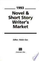 Novel and Short Story Writer's Market, 1993