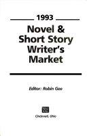 Novel and Short Story Writer s Market  1993