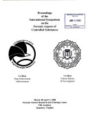 Proceedings of the International Symposium on the Forensic Aspects of Controlled Substances