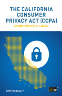 The California Consumer Privacy Act (CCPA)