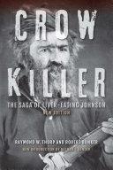 Crow Killer, New Edition