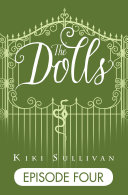 The Dolls - Episode 4