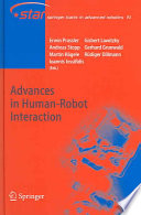 Advances in Human Robot Interaction