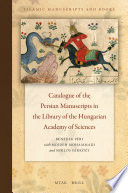 Catalogue Of The Persian Manuscripts In The Library Of The Hungarian Academy Of Sciences