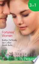 Fortunes' Women: Mistress of Fortune (Dakota Fortunes, Book 4) / Expecting a Fortune (Dakota Fortunes, Book 5) / Fortune's Forbidden Woman (Dakota Fortunes, Book 6) (Mills & Boon By Request)
