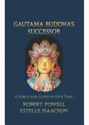 Gautama Buddha's Successor