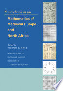 Sourcebook in the Mathematics of Medieval Europe and North Africa