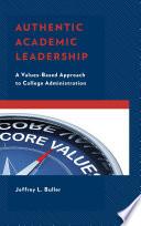 Authentic Academic Leadership