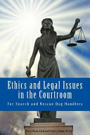 Ethics and Legal Issues in the Courtroom