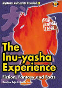 The Inu-yasha Experience