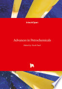 Advances in Petrochemicals