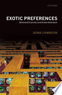 Exotic Preferences