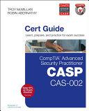 CompTIA Advanced Security Practitioner  CASP  CAS 002 Cert Guide