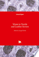 Waste in Textile and Leather Sectors Book