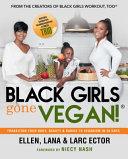 Black Girls Gone Vegan!