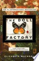 The doll factory : a novel