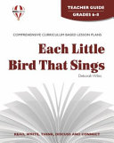 Each Little Bird That Sings Teacher Guide