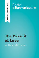 The Pursuit of Love by Nancy Mitford  Book Analysis