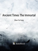 Ancient Times: The Immortal