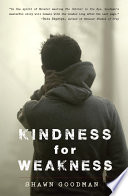 Kindness for Weakness Book