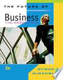 """The Future of Business: The Essentials"" by Lawrence Gitman, Carl McDaniel"
