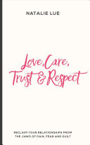 Love  Care  Trust and Respect