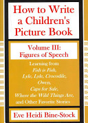 How To Write A Children S Picture Book Volume Iii