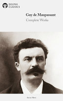 Pdf Delphi Complete Works of Guy de Maupassant (Illustrated) Telecharger