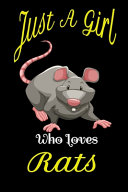 Just a Girl Who Loves Rats  Rats Notebook Black