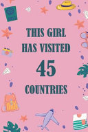 This Girl Has Visited 45 Countries