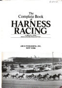 The Complete Book of Harness Racing