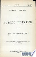 Annual Report Of The Public Printer For The Fiscal Year Ended June 30 1892