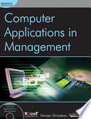 COMPUTER APPLICATIONS IN MANAGEMENT (With CD )