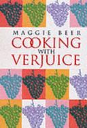 Cooking with Verjuice