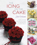 The Icing on the Cake  Your Ultimate Step by Step Guide to Decorating Baked Treats