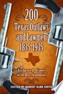 200 Texas Outlaws and Lawmen  1835   1935 Book PDF