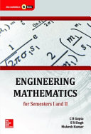 Engineering Mathematics for Semesters I and II