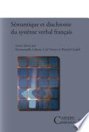 Sémantique et diachronie du système verbal français