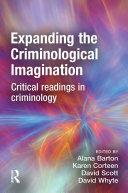 Expanding the Criminological Imagination