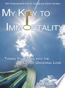 My Key to Immortality Book